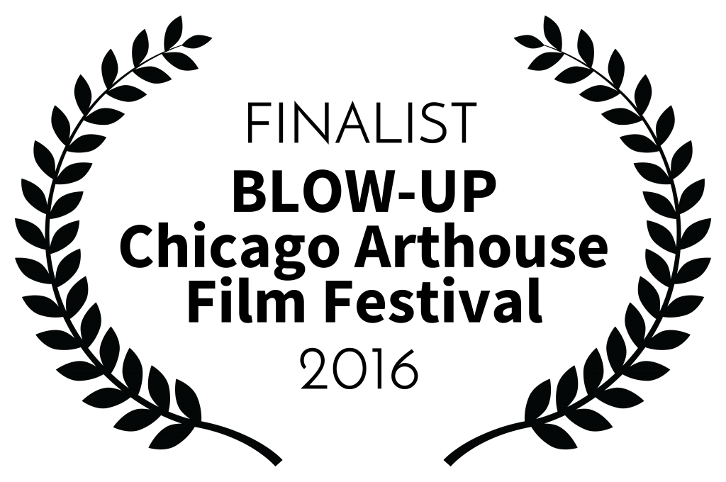 finalist-blow-upchicagoarthousefilmfestival-2016